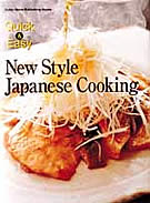 Quick and Easy New Style Japanese Cooking